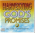Harvesting God's Promises by Dr. Gary V. Whetstone