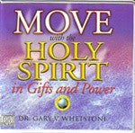 WEB 142: Move With The Holy Spirit in Gifts and Power