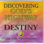 Discovering God's Highway to Your Destiny by Dr. Gary V. Whetstone