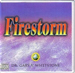 Firestorm by Dr. Gary V. Whetstone 2 Audio CDs