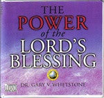 The Power of the Lord's Blessing by Dr. Gary Whetstone