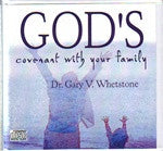 God's Covenant With Your Family by Dr. Gary Whetstone