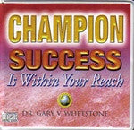 Champion, Success is Within Your Reach