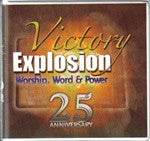 Victory Explosion - WORSHIP, WORD & POWER