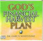 God's Financial Harvest Plan by Dr. Gary Whetstone