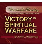 Victory In Spiritual Warfare by Dr. Gary V. Whetstone Study Guide PM 103