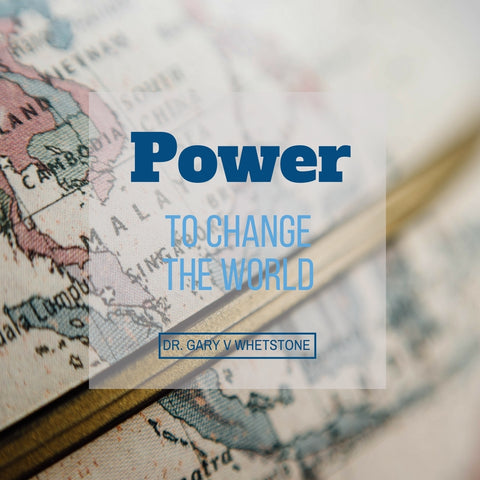 5-November-2017: Power To Change The World