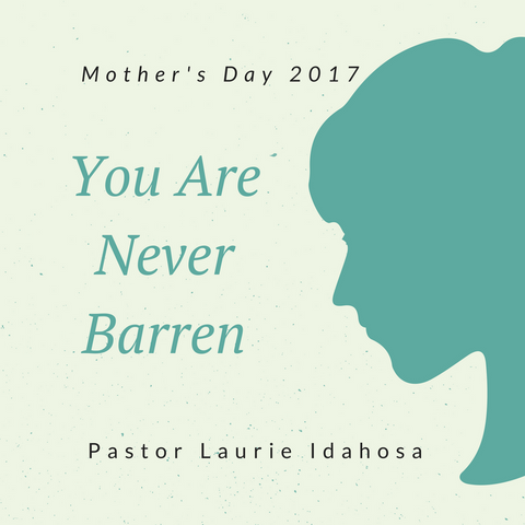 14-May-2017: You Are Not Barren