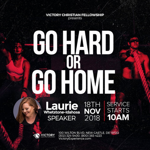 25-November-2018: Go Hard or Go Home [Digital]