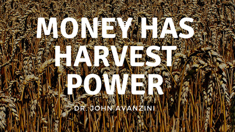 16-September-2018: Money Has Harvest Power [Digital]