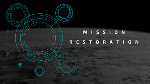 12-August-2018: Mission Restoration [Digital]