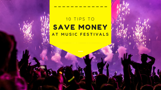 10 Tips To Save Money At Music Festivals