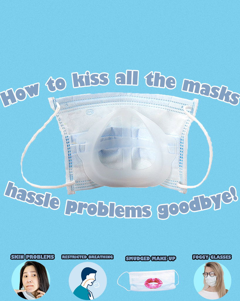 How to kiss all the masks hassle problems goobye!