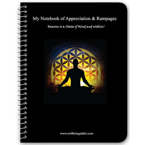 "My Notebook of Appreciation & Rampages ""LOA"" - Well Being Addict.Com"