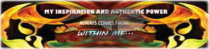 MY INSPIRATION AND AUTHENTIC POWER ALWAYS COMES FROM WITHIN ME - Well Being Addict.Com
