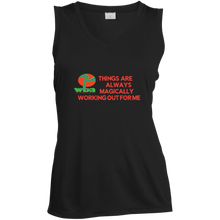 "Load image into Gallery viewer, Ladies Sleeveless Moisture Absorbing V-Neck""THINGS ARE ALWAYS MAGICALLY WORKING OUT FOR ME"" - Well Being Addict.Com"