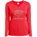"Ladies Long Sleeve Performance Vneck Tee-Positive Inspirational Affirmations "" I Create My Reality. . """