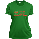 "Ladies Short Sleeve Moisture-Wicking Shirt""THINGS ARE ALWAYS MAGICALLY WORKING OUT FOR ME"""