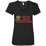 "Ladies' V-Neck Tee ""THINGS ARE ALWAYS MAGICALLY WORKING OUT FOR ME"""