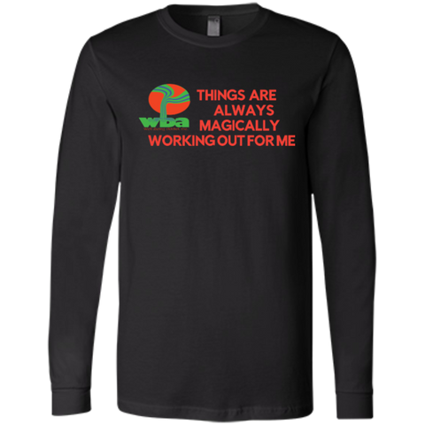 "Customized Spiritual Inspirational Affirmation Bella+Canvas Men's Jersey Long Sleeve "". . .Things Are Always. . "" - Well Being Addict.Com"