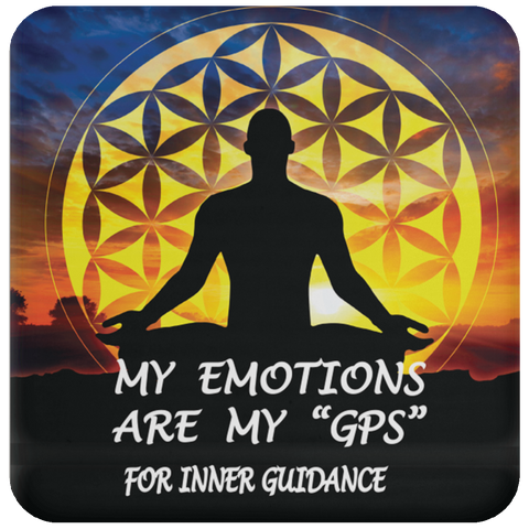 "Coaster Positive Spiritual Affirmations ""My Emotions are My ""GPS"" LOA - Well Being Addict.Com"