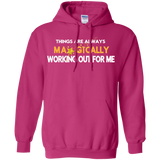 "PINK HOODIE POSITIVE AFFIRMATION ""THINGS ARE ALWAYS MAGICALLY WORKING OUT FOR ME"""