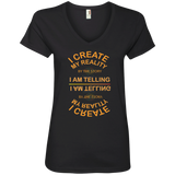 "Ladies' V-Neck Tee- Positive, Inspirational Affirmation "" I Create My Reality . . "" - Well Being Addict.Com"