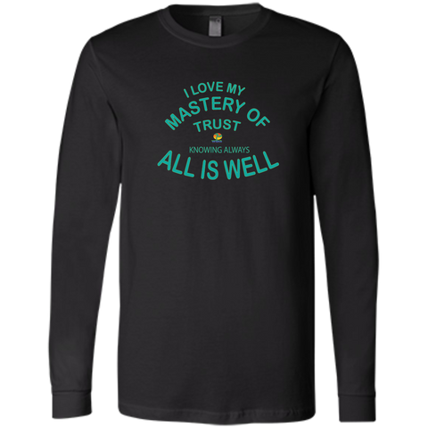 "Bella+Canvas Men's Jersey Long Sleeve-Positive Inspirational Affirmations "" .... MY Mastery of Trust.  "" - Well Being Addict.Com"