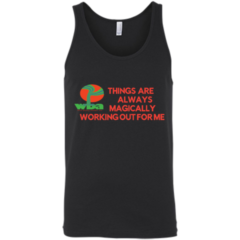 "Unisex Tank-Spiritual Inspirational Affirmation "" Things are Always Magically. . "" - Well Being Addict.Com"