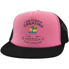 "Load image into Gallery viewer, WBA - Trucker Hat with Snapback ""I AM ALWAY. . . "" - Well Being Addict.Com"