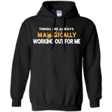 "HOODIE POSITIVE AFFIRMATION ""THINGS ARE ALWAYS MAGICALLY WORKING OUT FOR ME"""