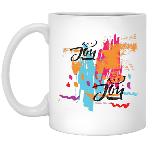 "11 oz. MUG POSITIVE AFFIRMATION ""JOY"" - Well Being Addict.Com"
