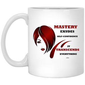 High quality ceramic mug 09 - Mastery Exudes Self-Confidence - Well Being Addict.Com