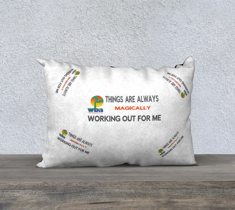 "PILLOW DECOR, INSPIRATIONAL AFFIRMATIONS, WELL BEING ""THINGS ARE ALWAYS..."""