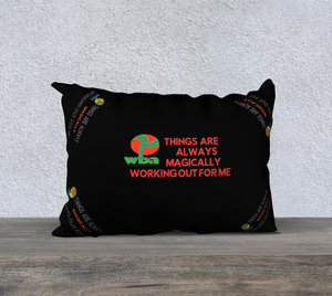 "PILLOW DECOR, INSPIRATIONAL AFFIRMATIONS, WELL BEING ""THINGS ARE ALWAYS..."" - Well Being Addict.Com"