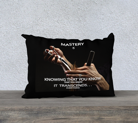 "Inspirational Affirmation Pillow - Cosmetologist "" Mastery is. . ."" - Well Being Addict.Com"
