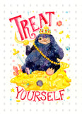 Niffler Treat Yourself Quote
