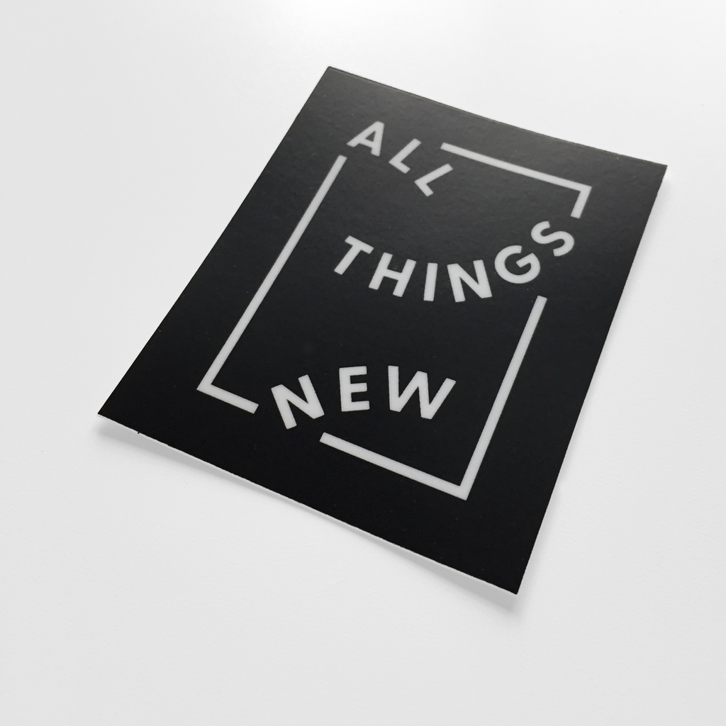 All Things New Christian Catholic Vinyl Sticker | PAL Campaign