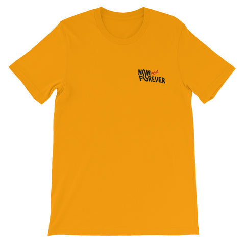 Now and Forever (Yellow) Christian Catholic | T-Shirt PAL Campaign
