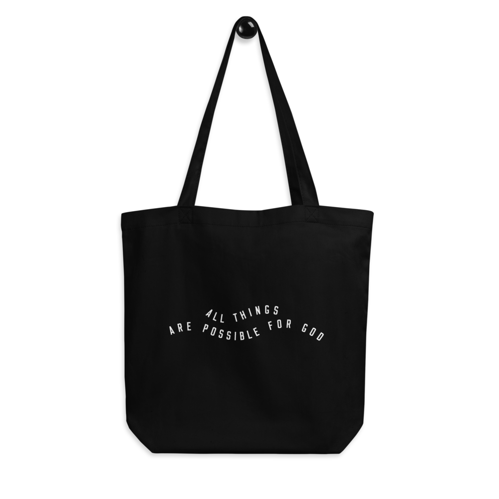 All Things Possible Eco Tote Bag