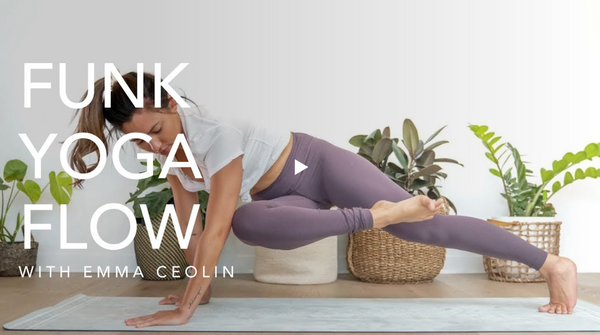 Yoga Flow ~ Working out the funk with Emma Ceolin