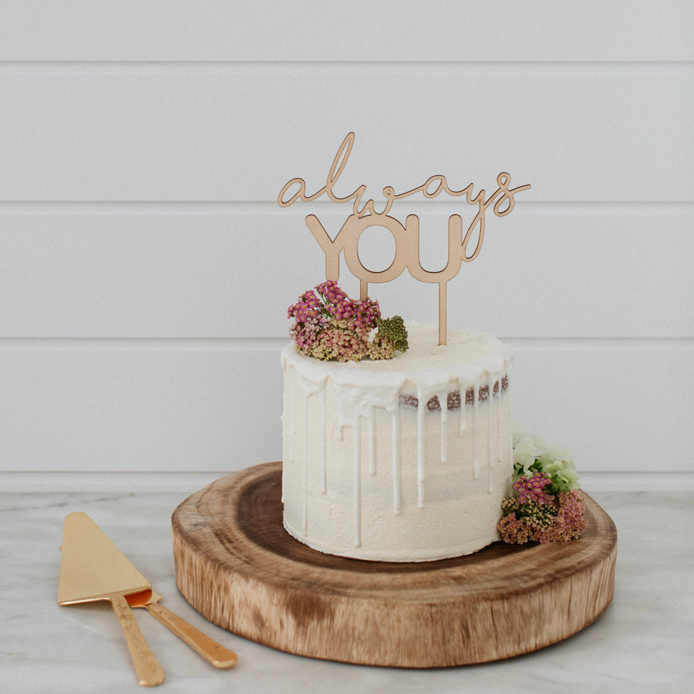 Always You Cake Topper - Pretty in Pine