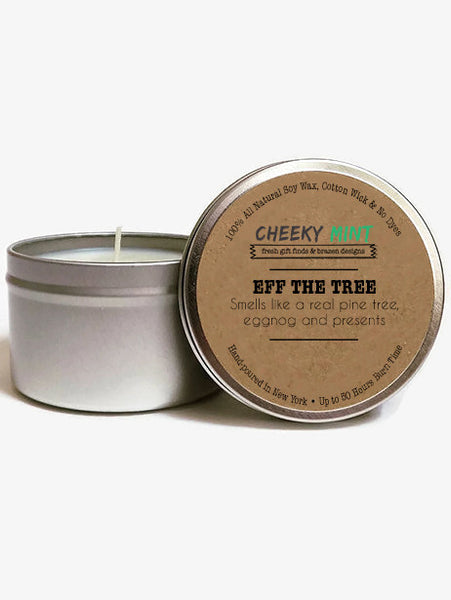 Eff the Tree Soy Candle