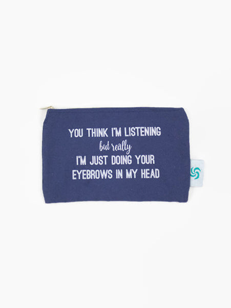 Doing Your Eyebrows In My Head Cheeky Mint Makeup Pouch