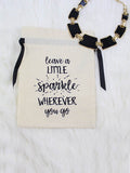Leave A Little Sparkle Jewelry Bag