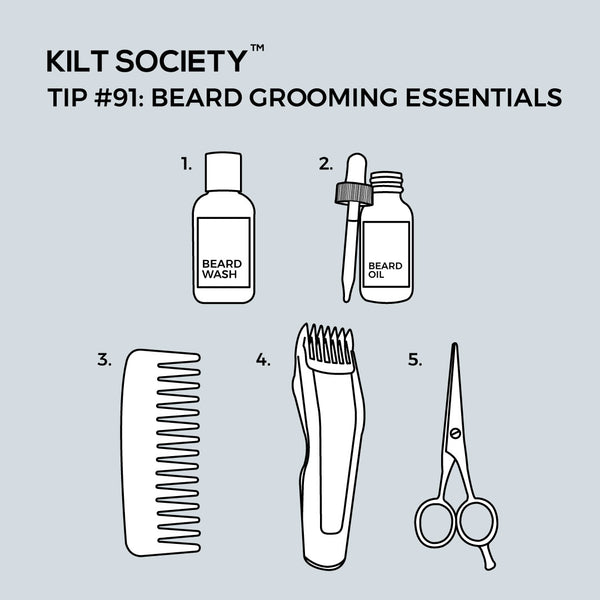 TIP #91: BEARD GROOMING ESSENTIALS