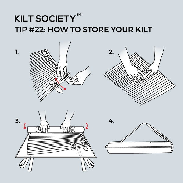 TIP #22: HOW TO STORE YOUR KILT