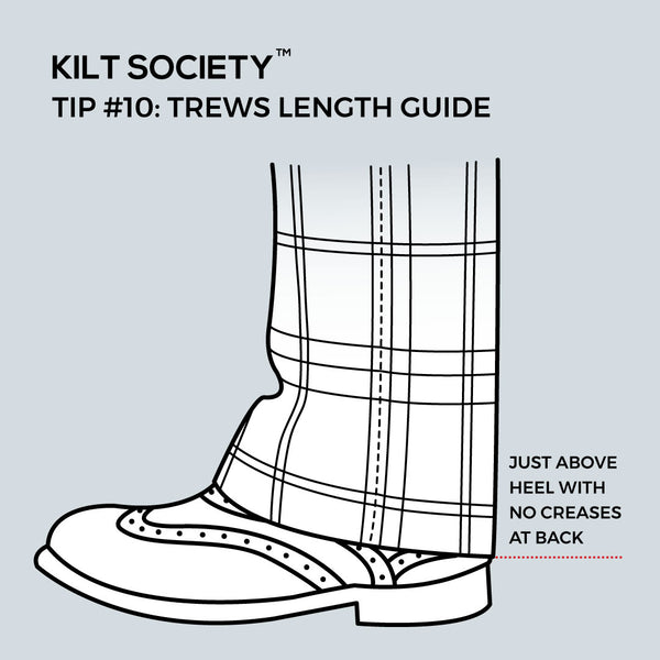 TIP #10: TREWS LENGTH GUIDE