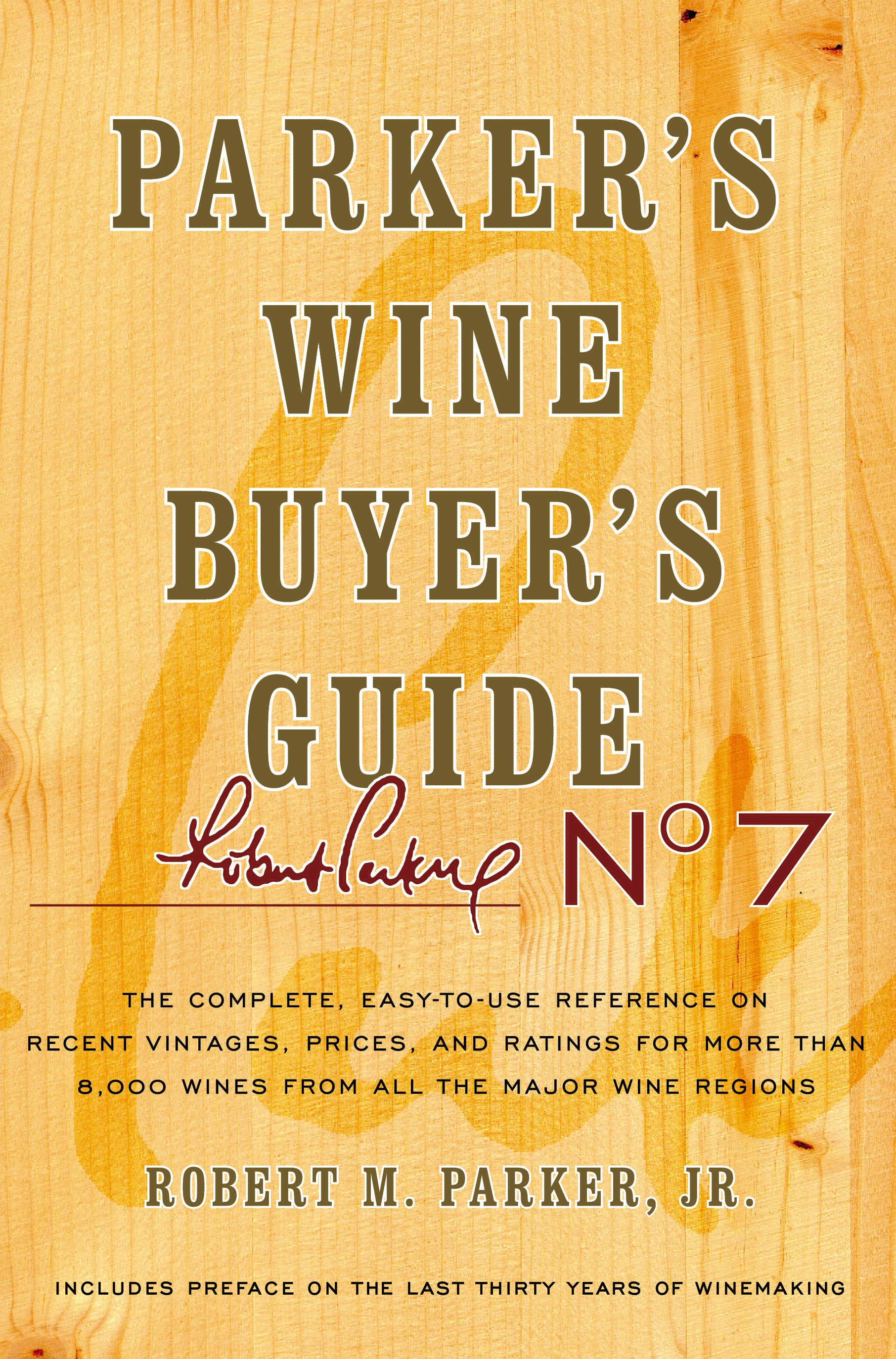 Parker's Wine Buyer's Guide 7th Edition