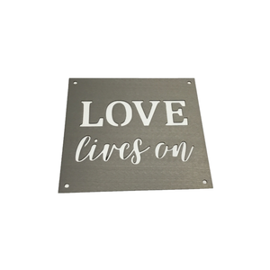 "Metal ""Love Lives On"" Wall Art"